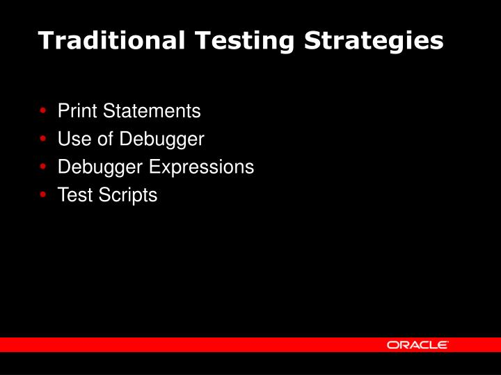 Traditional Testing Strategies