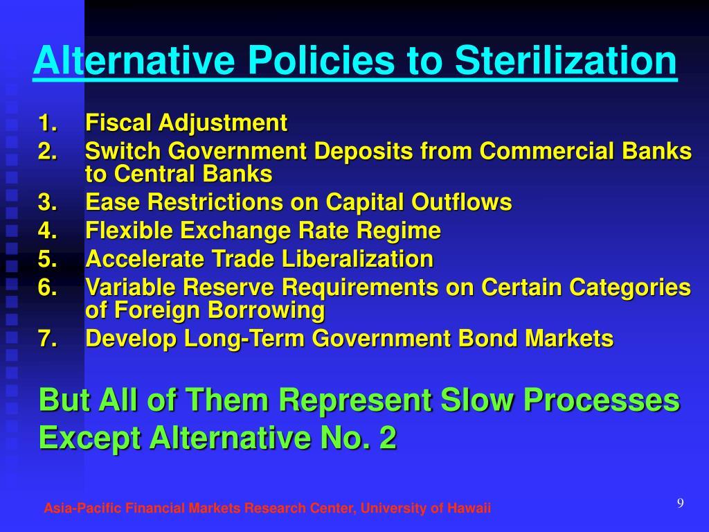 Alternative Policies to Sterilization