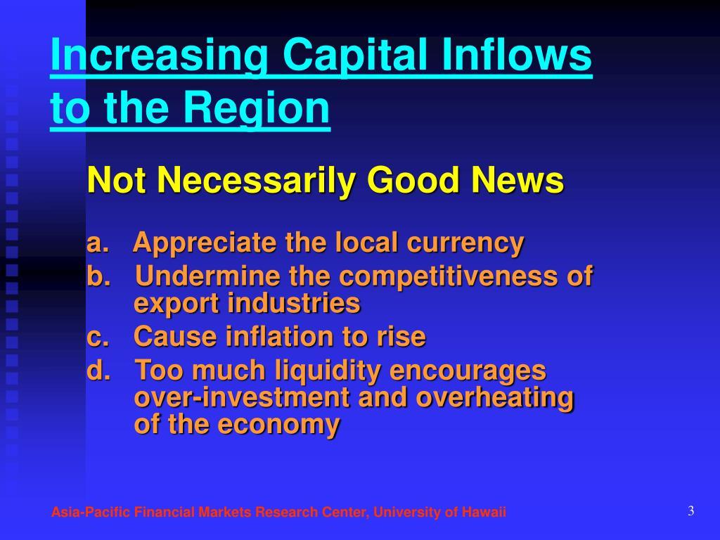 Increasing Capital Inflows