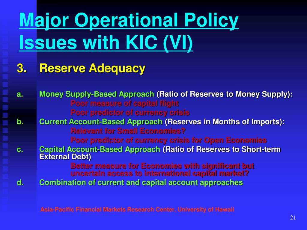 Major Operational Policy Issues with KIC (VI)