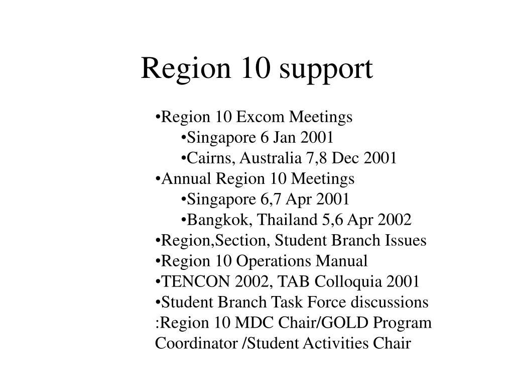 Region 10 support