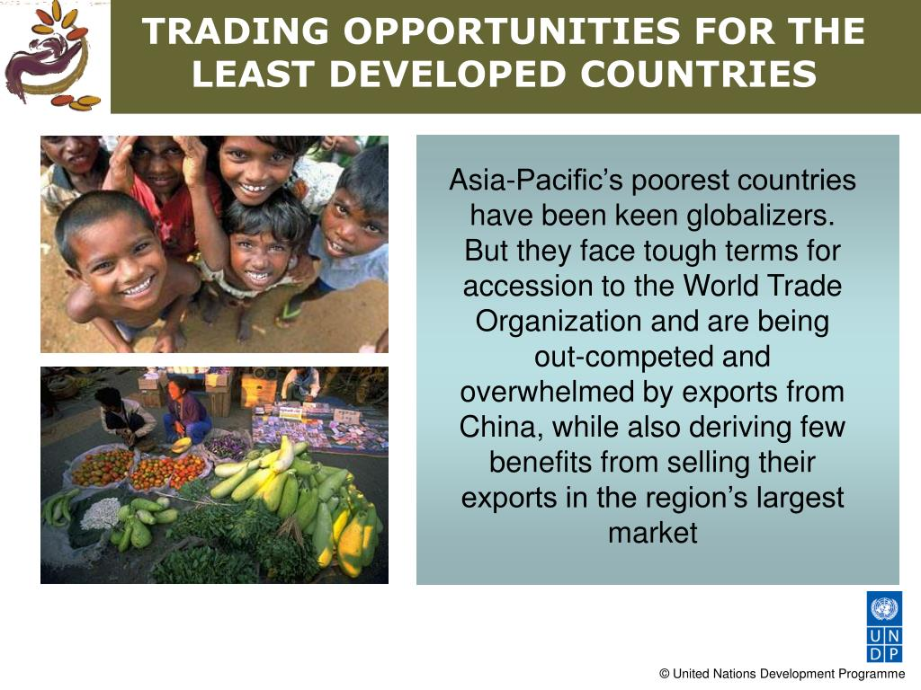 TRADING OPPORTUNITIES FOR THE LEAST DEVELOPED COUNTRIES