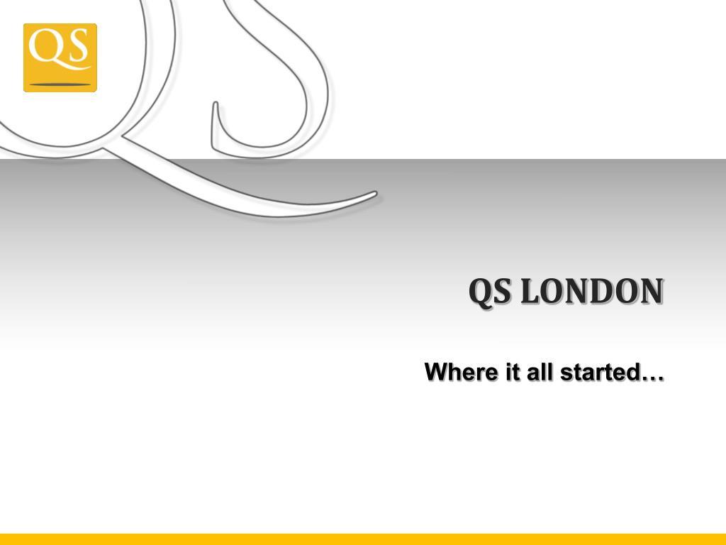 QS LONDON