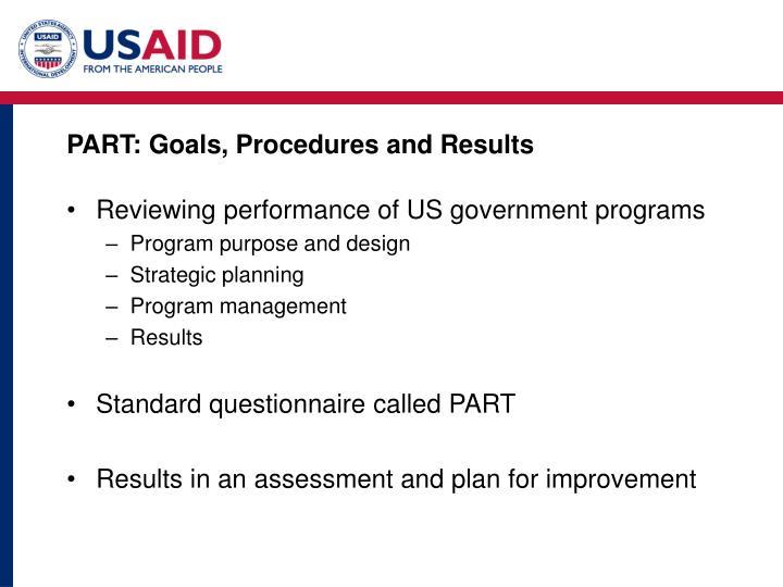 PART: Goals, Procedures and Results