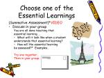 choose one of the essential learnings
