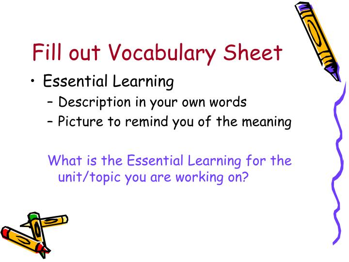 Fill out Vocabulary Sheet