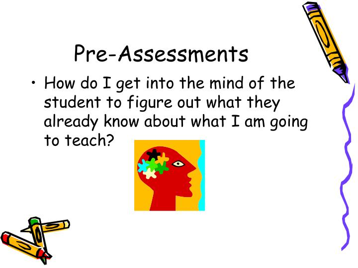 Pre-Assessments