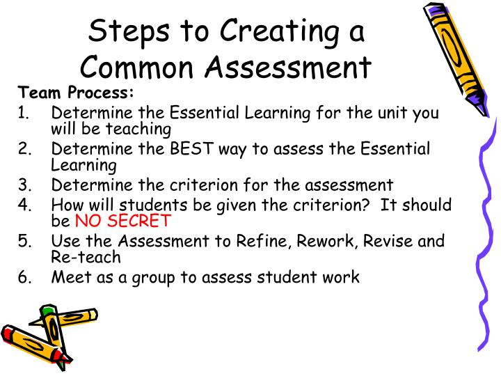 Steps to Creating a Common Assessment