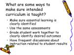 what are some ways to make sure intended curriculum is taught