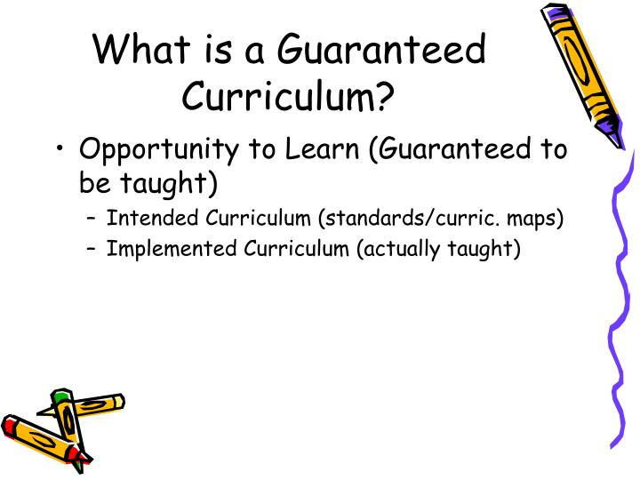 What is a Guaranteed Curriculum?