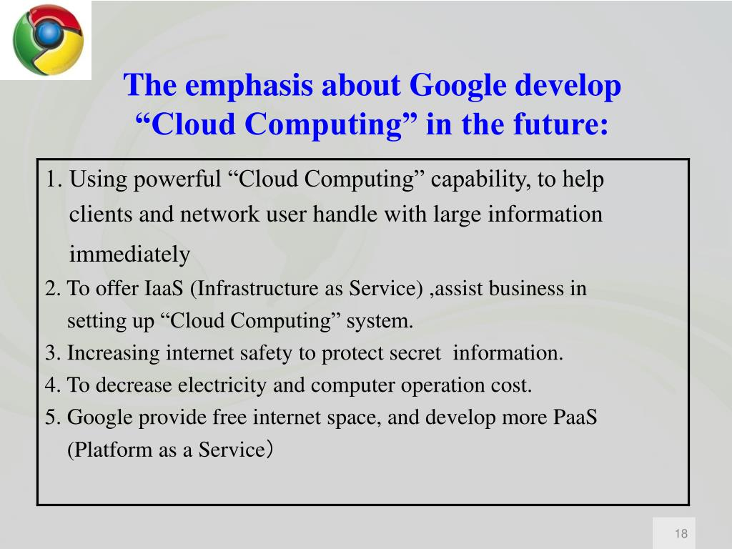 """The emphasis about Google develop """"Cloud Computing"""" in the future:"""