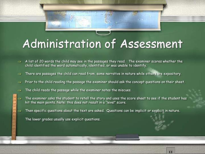 Administration of Assessment