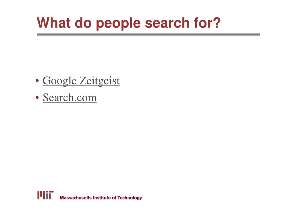 What do people search for?