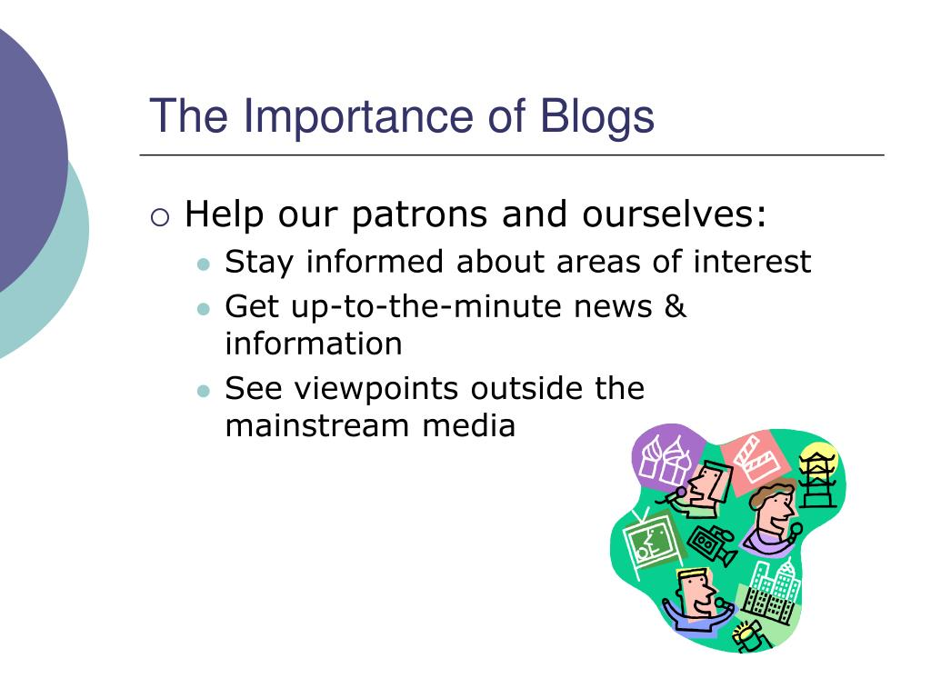 The Importance of Blogs