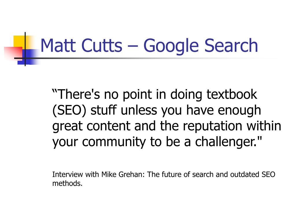 Matt Cutts – Google Search