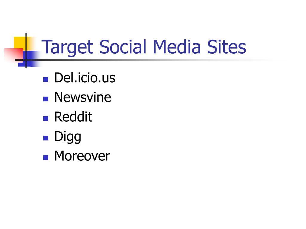 Target Social Media Sites