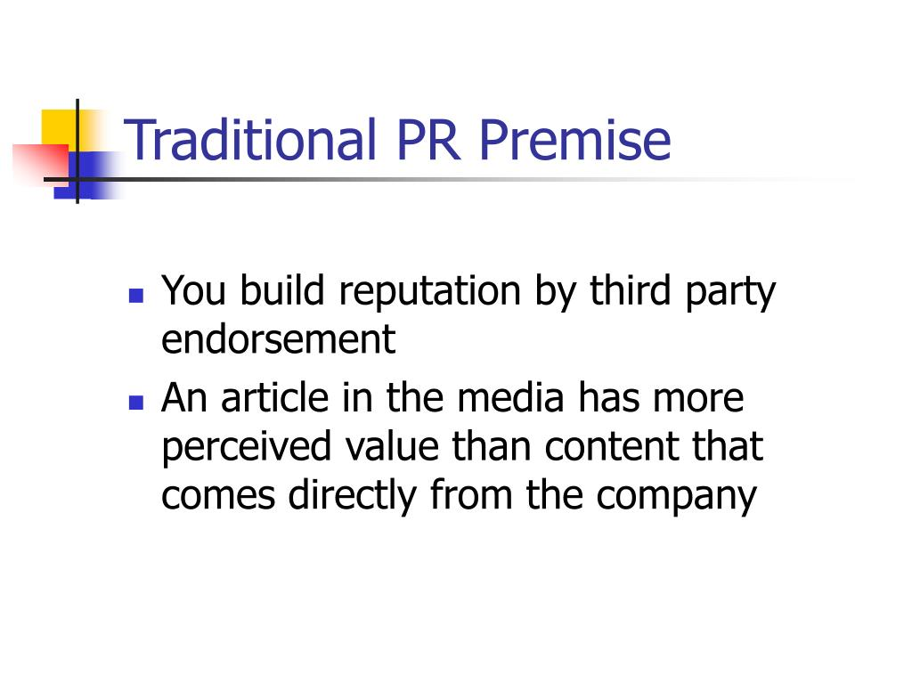 Traditional PR Premise
