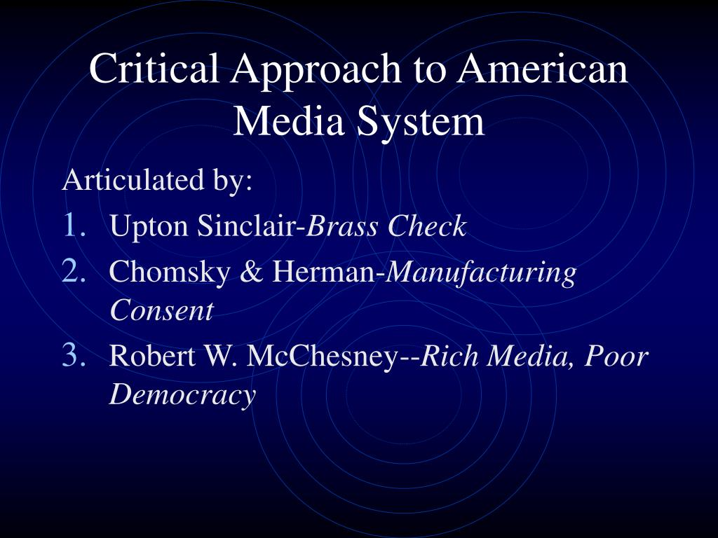 Critical Approach to American Media System