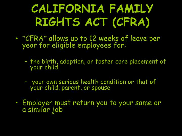 CALIFORNIA FAMILY RIGHTS ACT (CFRA)
