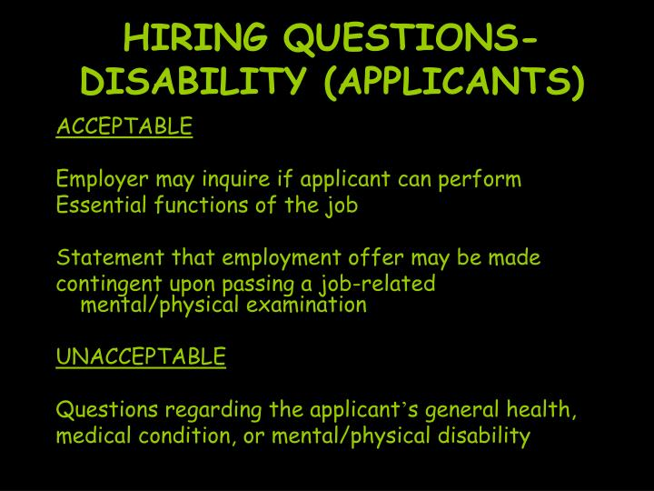 HIRING QUESTIONS-DISABILITY (APPLICANTS)