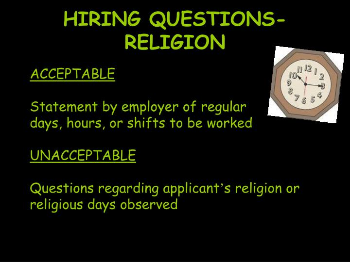 HIRING QUESTIONS-RELIGION