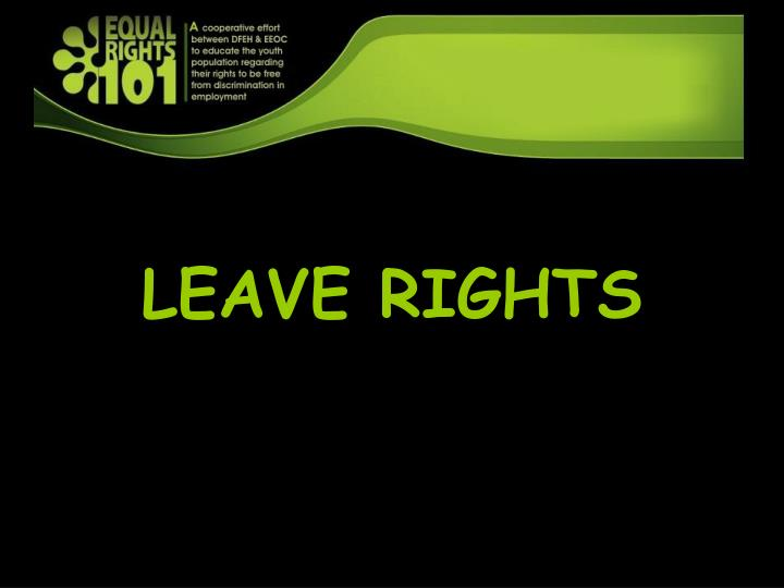 LEAVE RIGHTS