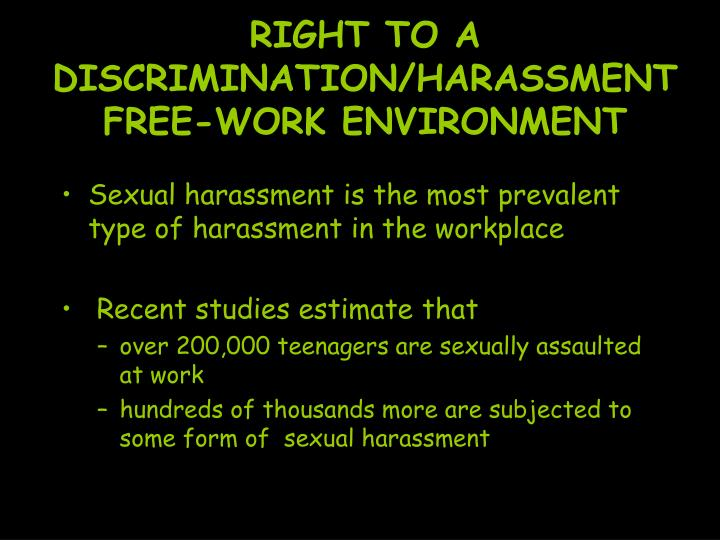 RIGHT TO A DISCRIMINATION/HARASSMENT FREE-WORK ENVIRONMENT