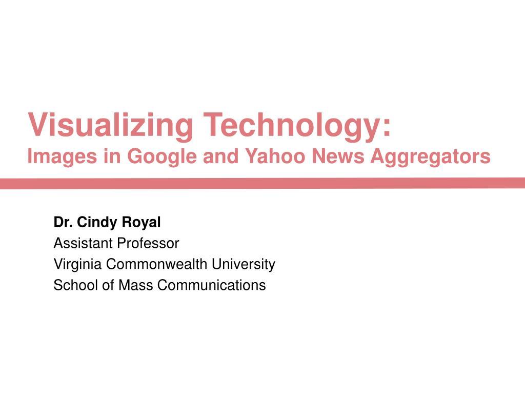 Visualizing Technology: