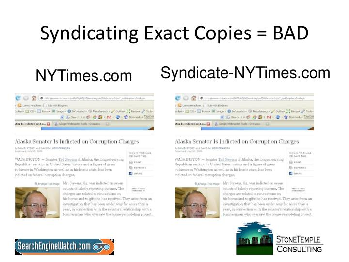 Syndicating exact copies bad