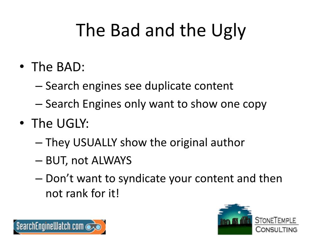 The Bad and the Ugly