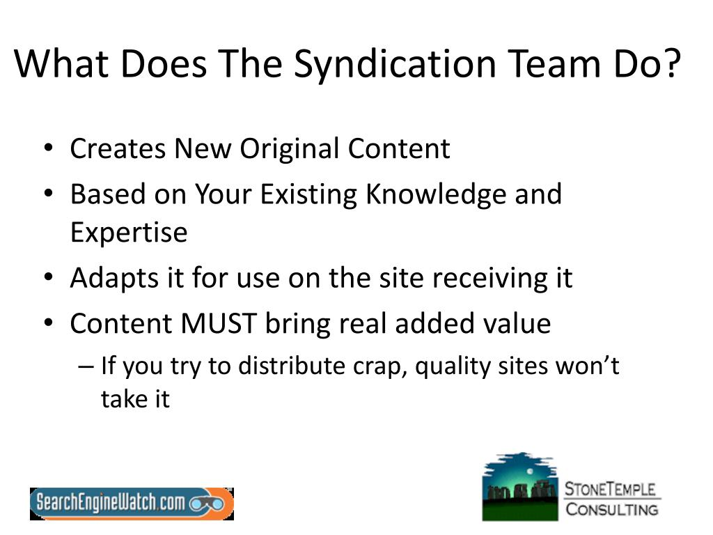 What Does The Syndication Team Do?