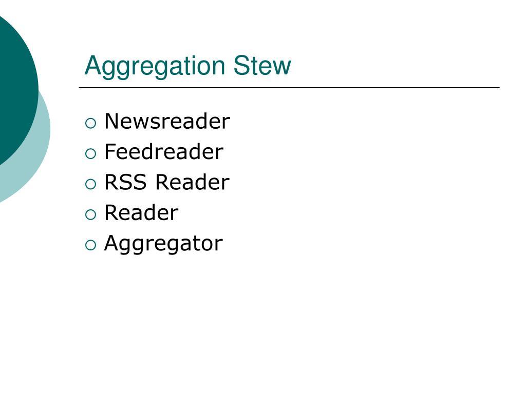 Aggregation Stew