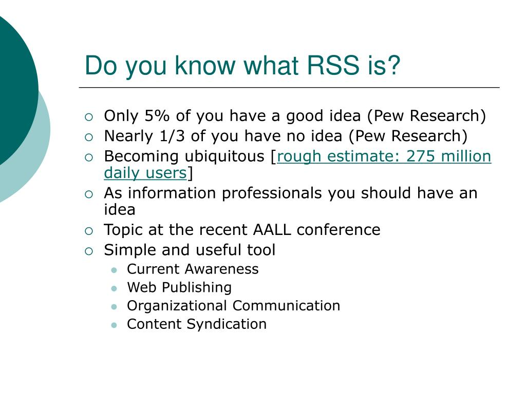 Do you know what RSS is?