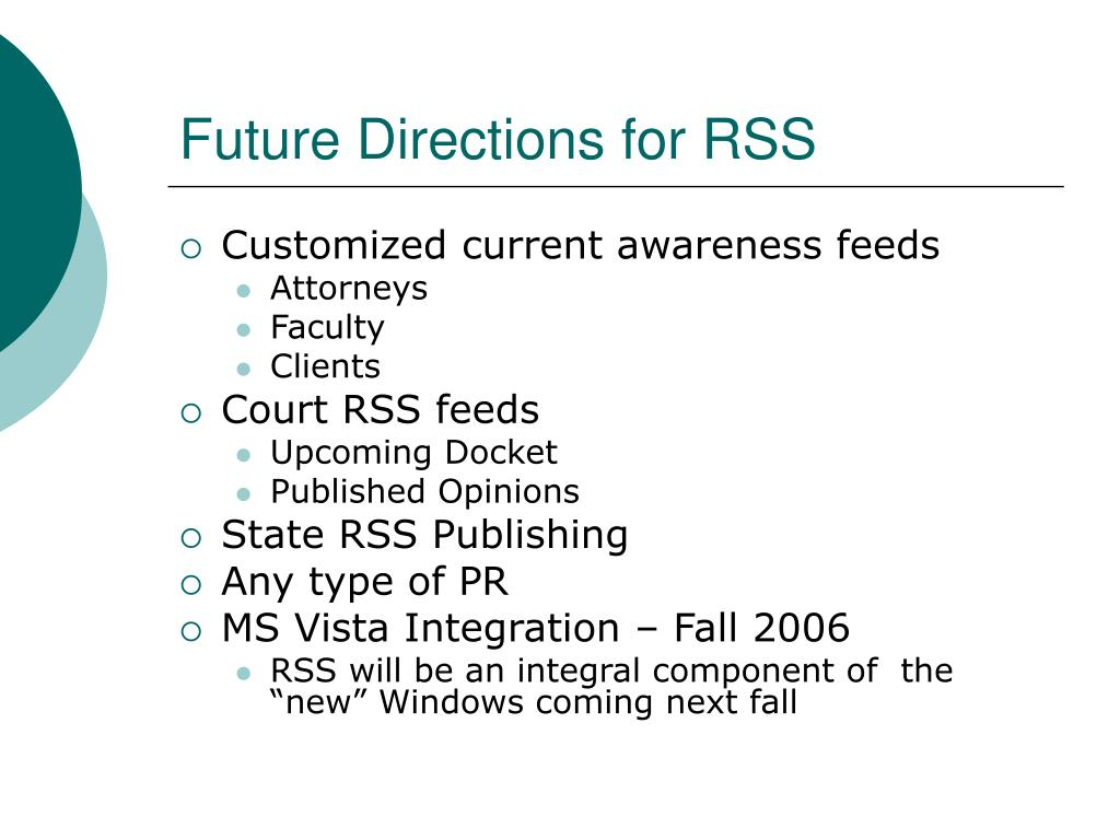 Future Directions for RSS