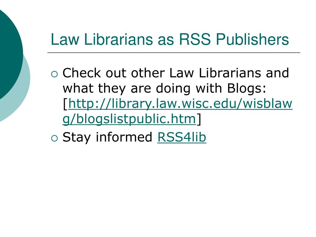 Law Librarians as RSS Publishers