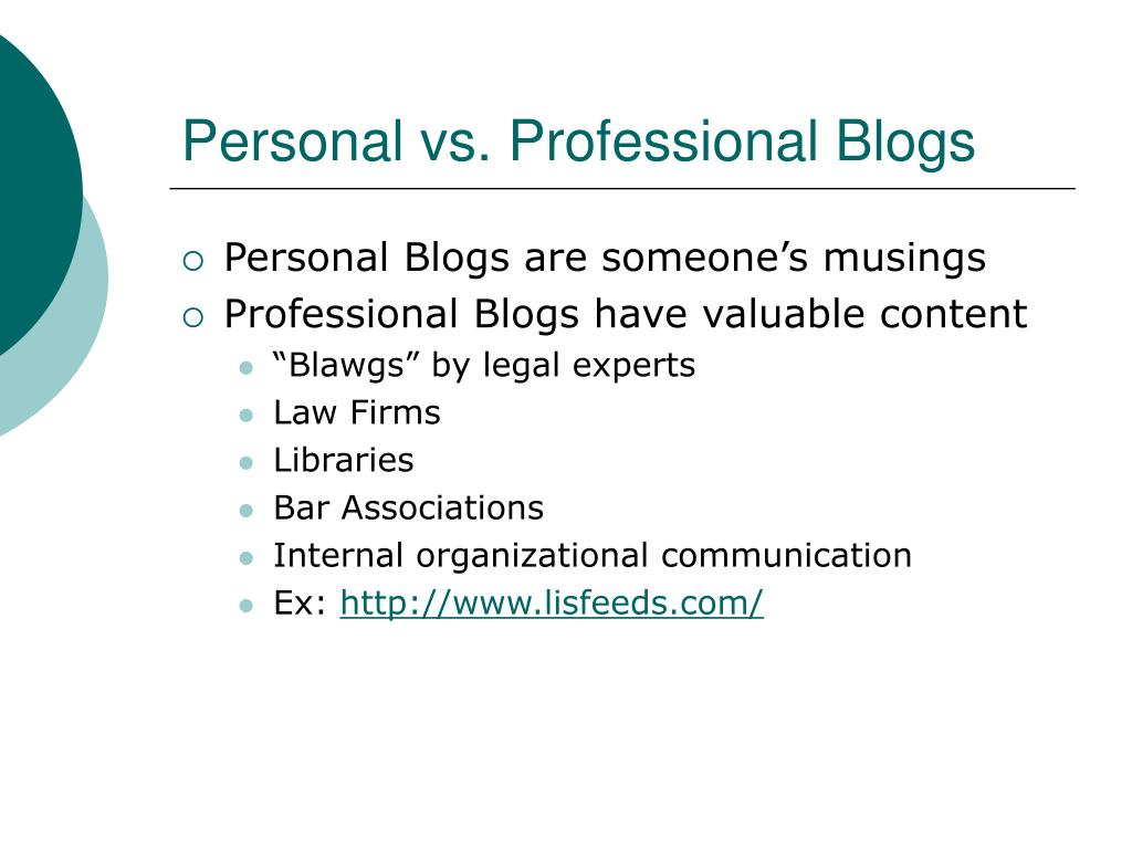 Personal vs. Professional Blogs