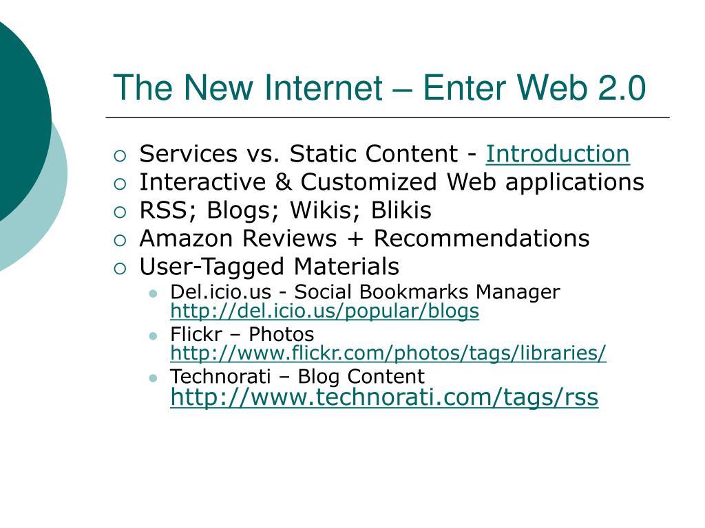 The New Internet – Enter Web 2.0