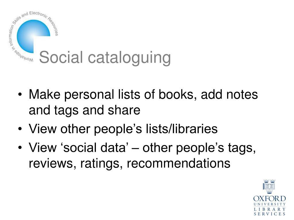 Social cataloguing