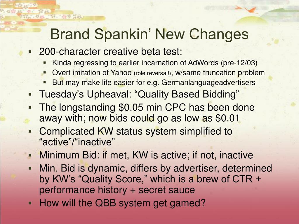Brand Spankin' New Changes