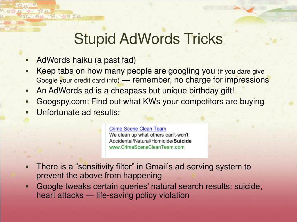 Stupid AdWords Tricks