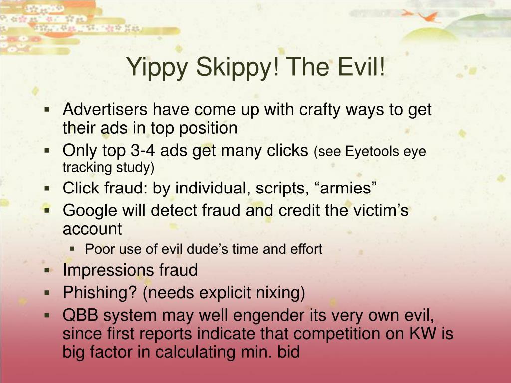 Yippy Skippy! The Evil!