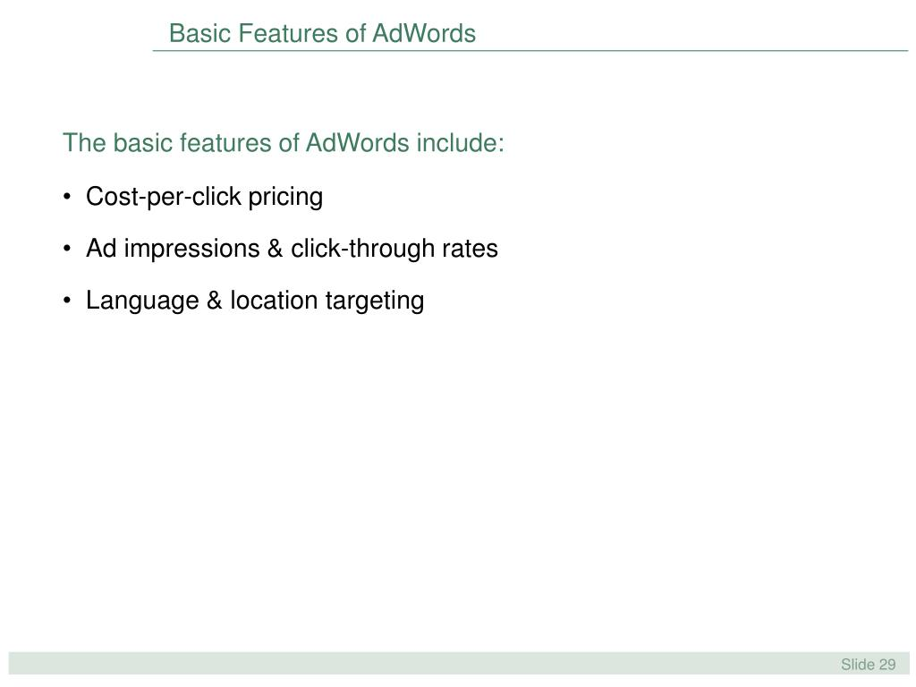Basic Features of AdWords