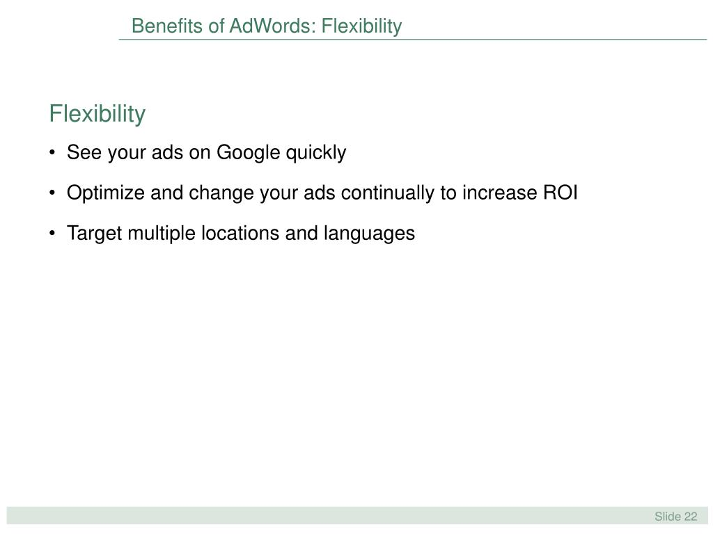 Benefits of AdWords: Flexibility