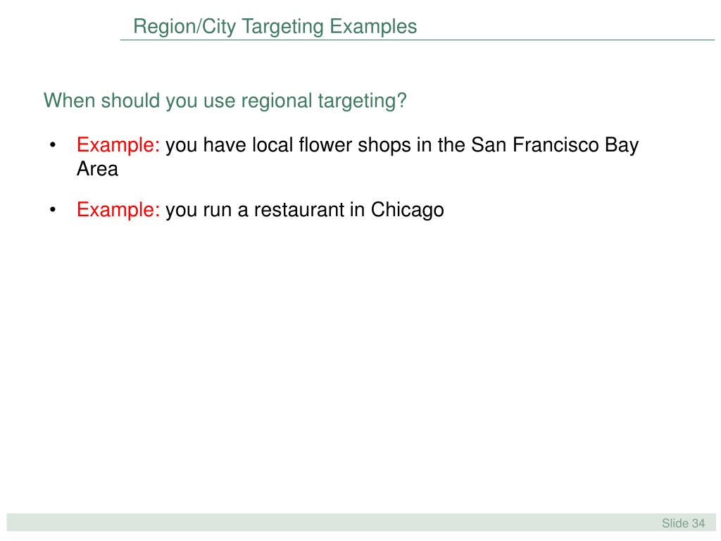 Region/City Targeting Examples