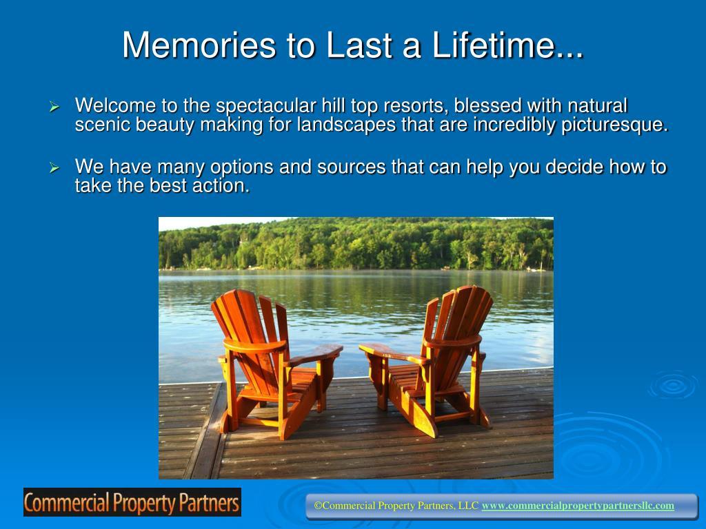 Memories to Last a Lifetime...