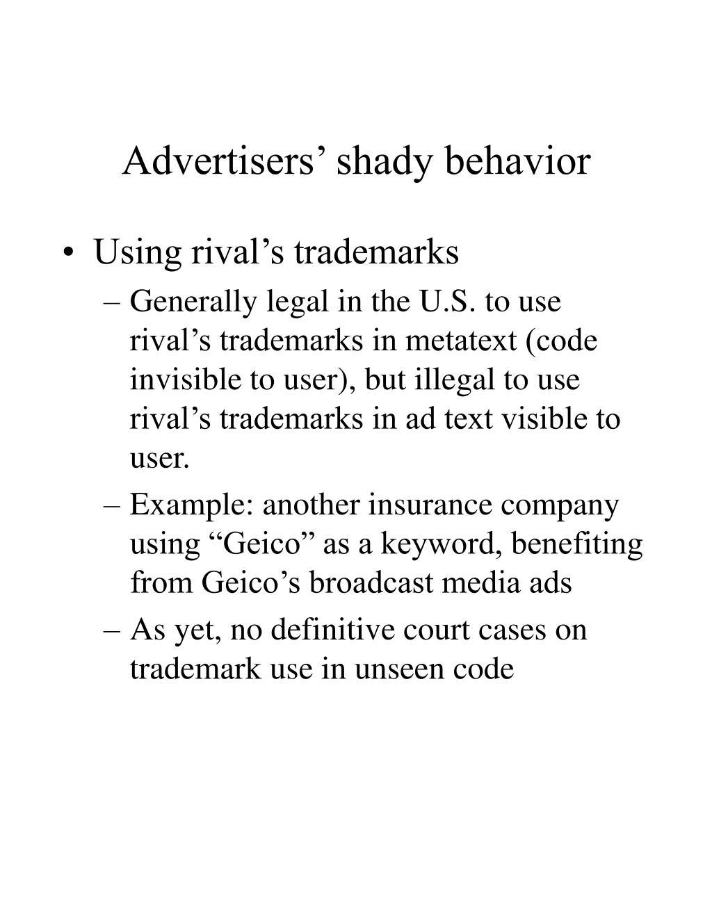 Advertisers' shady behavior