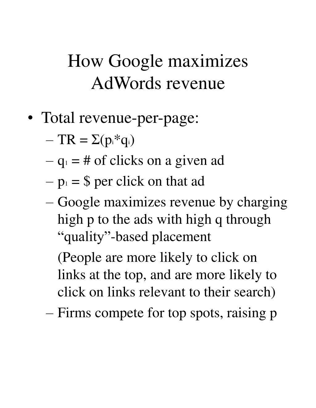 How Google maximizes AdWords revenue
