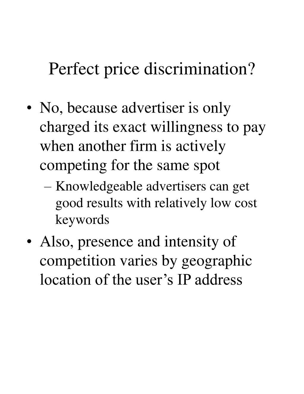 Perfect price discrimination?