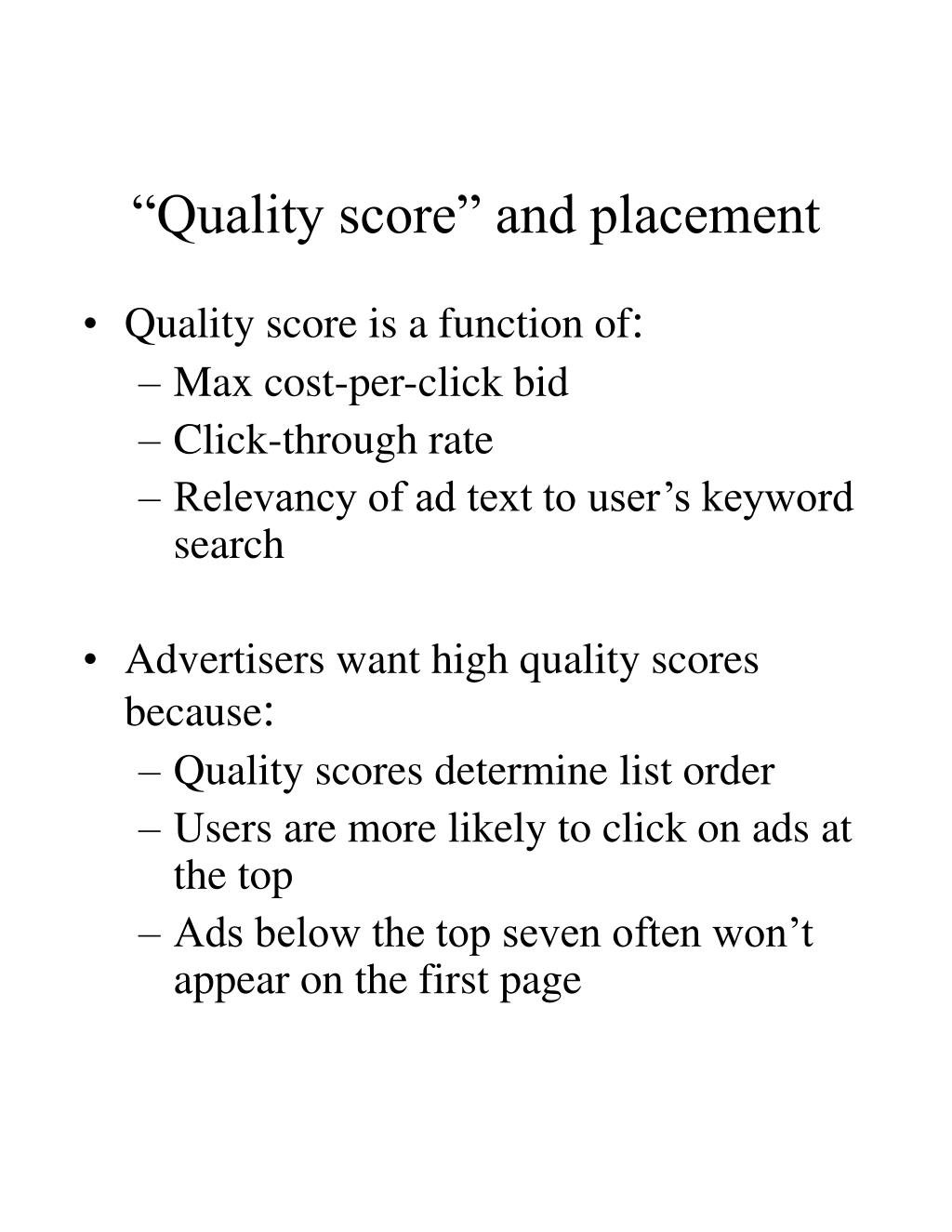 """Quality score"" and placement"