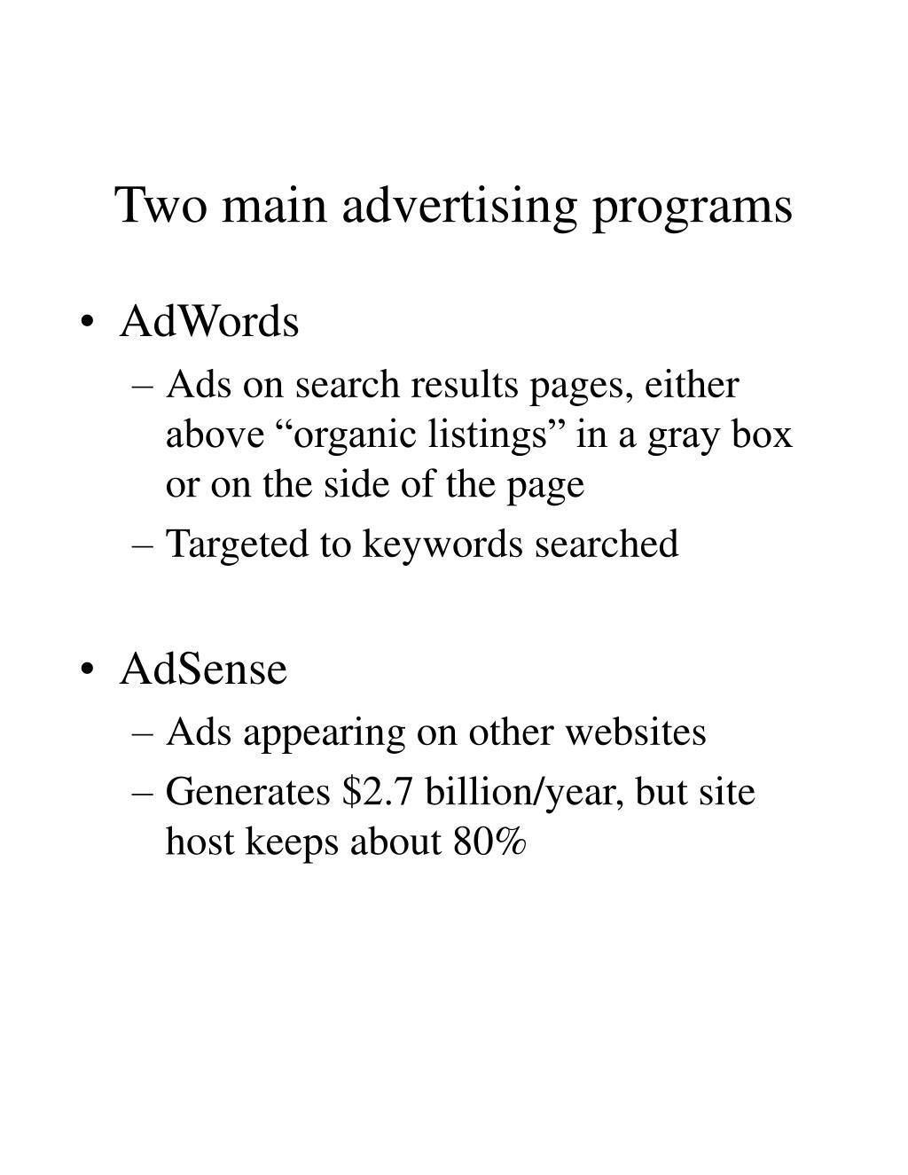 Two main advertising programs